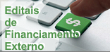 Editais de Financiamento Externo