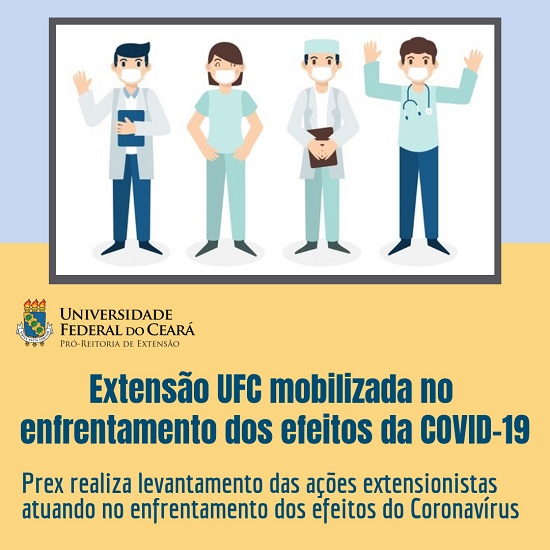 Imagem: ilustração contendo profissionais com máscara e com as informações 'Extensão UFC mobilizada no enfrentamento dos efeitos da COVID-19' e 'Prex realiza levantamento das ações extensionistas atuando no enfrentamento dos efeitos do Coronavírus'