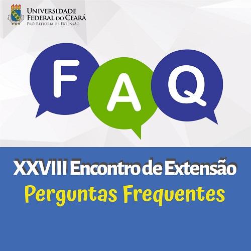 Banner com o logotipo da Prex/UFC e com os dizeres 'FAQ (Frequent Asked Questions - em português: perguntas mais frequentes) do XXVIII Encontro de Extensão'